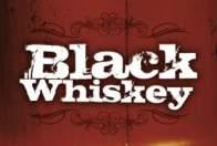 Black Whiskey