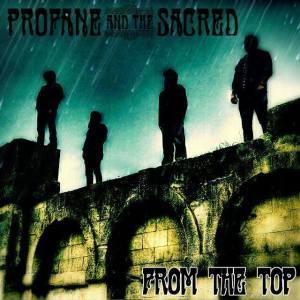 Profane And The Sacred