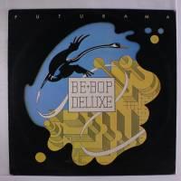 Be Bop Deluxe – Futurama