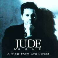 Jude Cole – View From 3rd Street