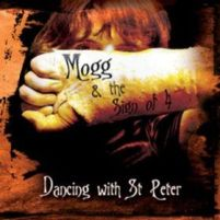 Phil Mogg and the Sign of Four – Dancing With St Peter