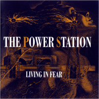 The Power Station – Living in Fear