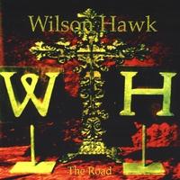 Wilson Hawk – The Road