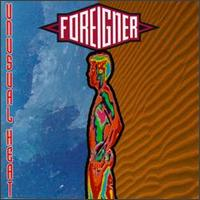 Foreigner – Unusual Heat