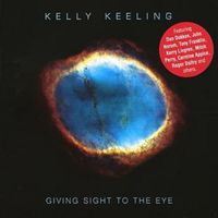 Kelly Keeling – Giving Sight To The Eye