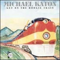 Michael Katon – Get On The Boogie Train