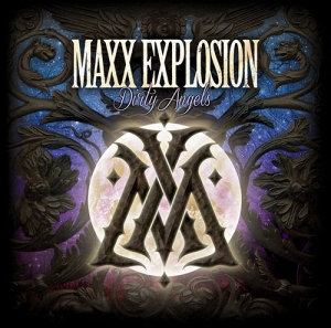 Maxx Explosion – Dirty Angels