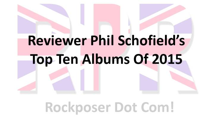 Top 10 albums of 2015 / Phil Schofield