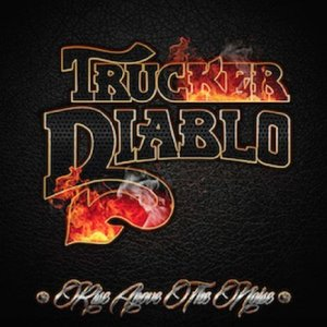 Trucker Diablo - Rise Above The Noise