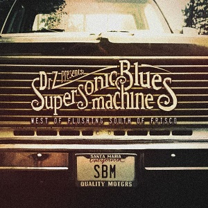Supersonic Blues Machine\West Of Flushing, South Of Frisco