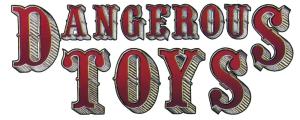 Dangerous Toys log