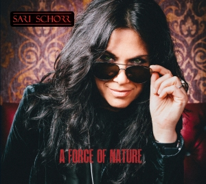 Sari Schorr - Force Of Nature