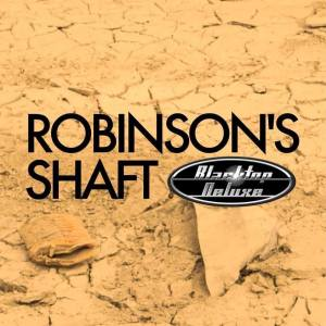robinsons-shaft