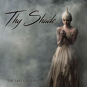 thy-shade-the-last-goodbye