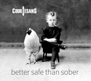 courtesans-better-safe-than-sober
