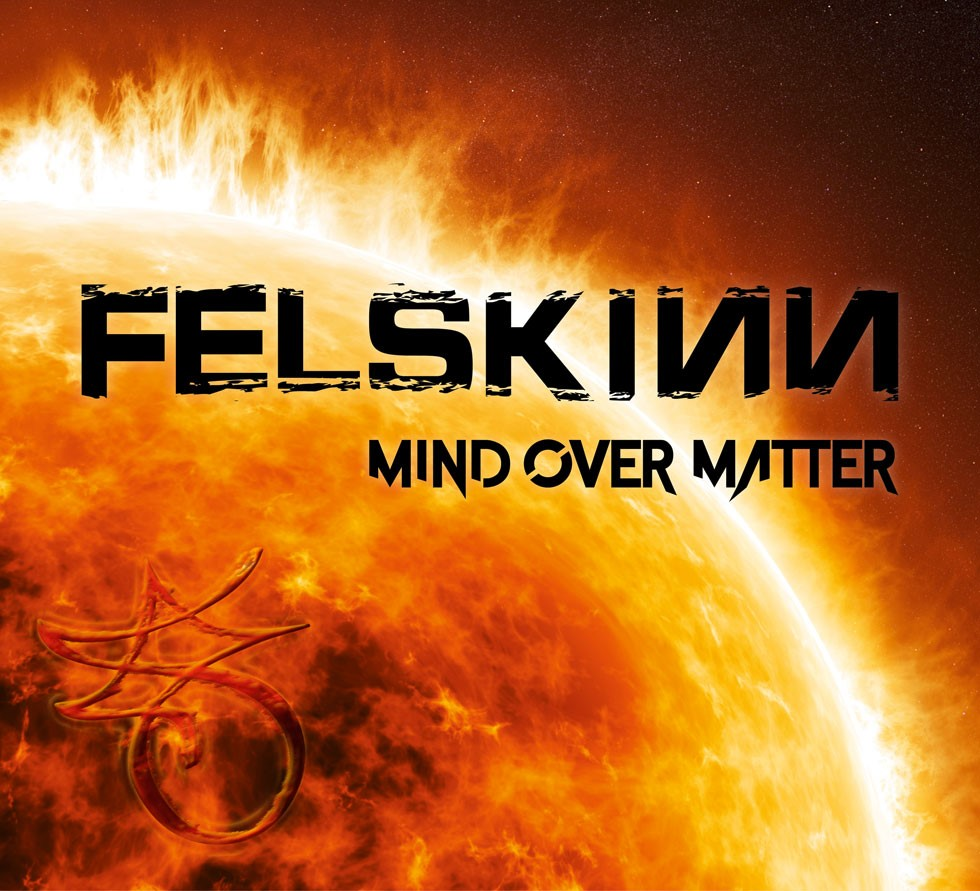 Felskinn (Feat  Maxxwell, Live/Wire, Krokus Members) Reveal Debut