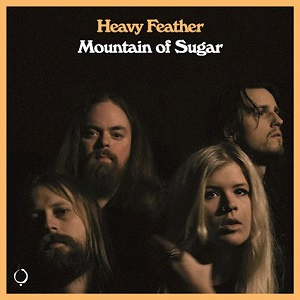 Heavy Feather To Release Sophomore Album 'Mountain of Sugar' Spring 2021 Via The Sign Records